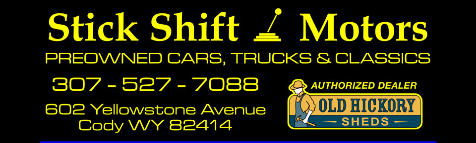Sick Shift Motors Cody, Wyoming Used Cars, Trucks and SUVs Main Banner